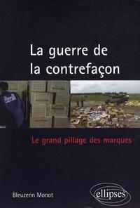 La guerre de la contrefaçon - Le grand pillage des marques.pdf