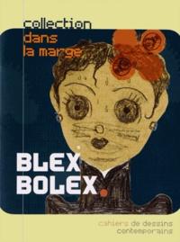 BlexBolex - Blexbolex - Fétiches.