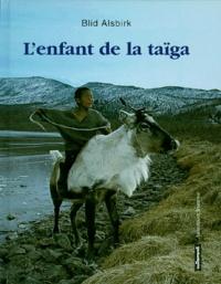 Blid Alsbirk - L'enfant de la taïga.