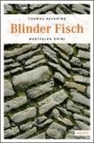 Blinder Fisch.