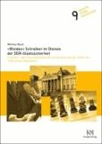 »Blindes« Schreiben im Dienste der DDR-Staatssicherheit - Eine text- und diskurslinguistische Untersuchung von Texten der inoffiziellen Mitarbeiter.