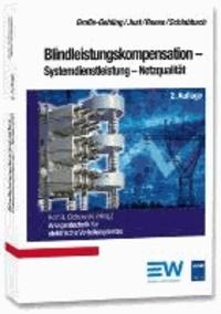 Blindleistungskompensation - Systemdienstleistung - Netzqualität.