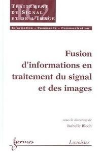 Bloch - fusion d'informations en traitement du signal et des images.