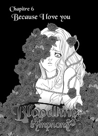 Noelia Sequeida - Bloodline Symphony Chapitre 6 - Because I love You.