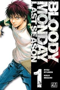 Kouji Megumi - Bloody Monday Saison 3 T01 - Last Season.