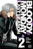 Kouji Megumi - Bloody Monday Saison 3 T02 - Last Season.
