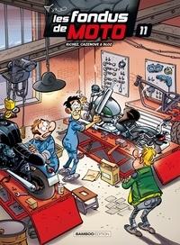 Bloz et Christophe Cazenove - Les fondus de moto Tome 11 : .