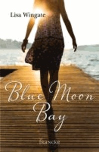 Blue Moon Bay.