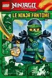 Blue Ocean et Christian Hector - Lego Ninjago  : Le ninja fantôme.