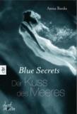 Blue Secrets 01 - Der Kuss des Meeres.