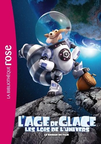 Blue Sky - L'âge de glace, les lois de l'univers - Le roman du film.