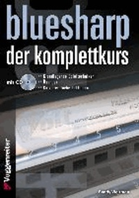 Bluesharp - Der Komplettkurs (CD) - Leg' sofort los - ohne Noten! Für Mundharmonikas in C-Stimmung.