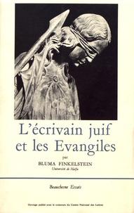 Bluma Finkelstein - L'écrivain juif et les Evangiles.