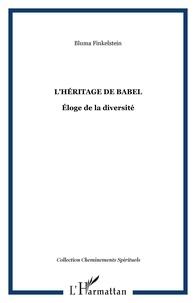 Bluma Finkelstein - L'Héritage de Babel - Éloge de la diversité.