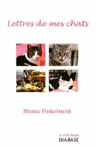 Bluma Finkelstein - Lettres de mes chats.
