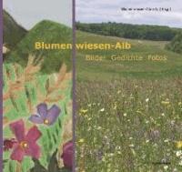 Blumenwiesen-Alb - Bilder - Gedichte - Fotos.