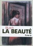 Blutch - La Beauté.