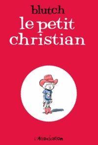 Blutch - Le petit Christian Intégrale 2 tomes : .