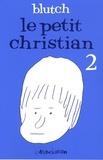 Blutch - Le petit Christian Tome 2 : .