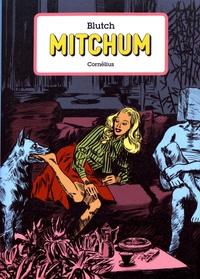 Blutch - Mitchum Intégrale : .