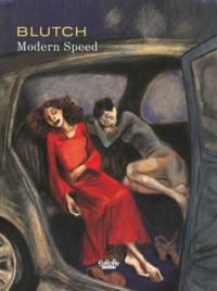 Blutch - Modern Speed.