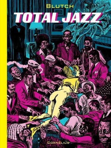 Blutch - Total Jazz.