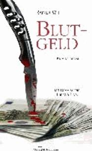 Blutgeld - Darmstadt-Italien-Krimi.