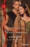 Blythe Gifford - Deux coeurs rebelles - T3 - Le clan des Brunson.