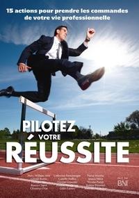 BNI-France - PILOTEZ VOTRE RÉUSSITE.