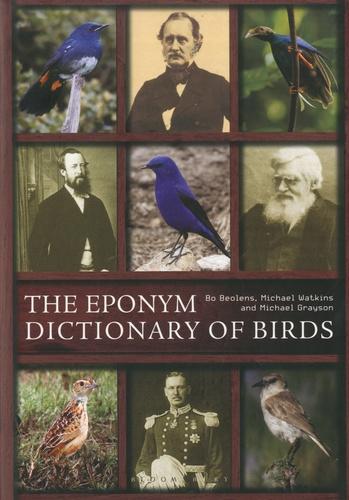 Bo Beolens et Michael Watkins - The Eponym Dictionary of Birds.