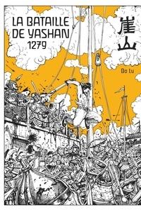 Bo Lü - La bataille de Yashan 1279.