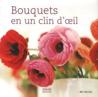 Bo Niles - Bouquets en un clin d'oeil.