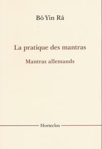 Bô Yin Râ - La pratique des mantras - Mantras allemands.