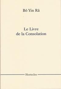 Bô Yin Râ - Le Livre de la Consolation.