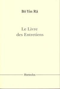 Bô Yin Râ - Le Livre des entretiens.