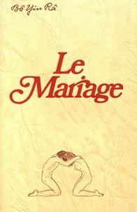 Bô Yin Râ - Le mariage.