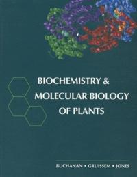 Bob B. Buchanan - Biochemistry & Molecular Biology of Plants.