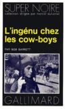 Bob Barrett - L'Ingénu chez les cow-boys.