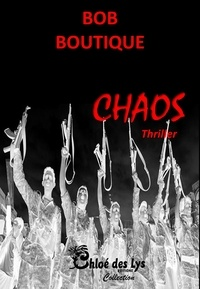 Bob Boutique - Chaos.