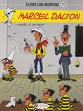 Bob De Groot et  Morris - A Lucky Luke Adventure Tome 72 : Marcel Dalton.