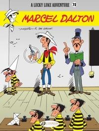 Bob De Groot - Lucky Luke - Volume 72 - Marcel Dalton.
