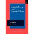 Bob De Jonge et Yishai Tobin - Linguistic Theory and Empirical Evidence.