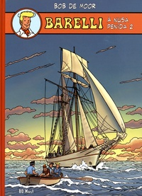 Bob De Moor - Barelli  : A Nusa Penida - Volume 2.