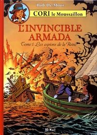 Bob De Moor - Cori le moussaillon Tome 2 : L'Invincible Armada - Tome 1, Les espions de la reine.