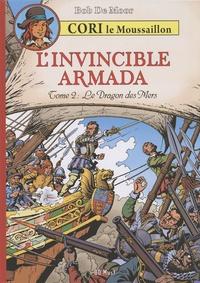Bob De Moor - Cori le moussaillon Tome 3 : L'Invincible Armada - Tome 2, Le dragon des mers.