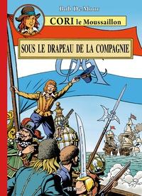 Téléchargement gratuit d'ebooks pour téléphones mobiles Cori le Moussaillon  - Tome 1, Sous le drapeau de la Compagnie