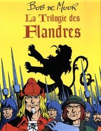 Bob De Moor - La trilogie des Flandres  : Coffret en 3 volumes : Les Gars de Flandre ; Le Lion de Flandre ; Conrad le Hardi.
