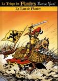 Bob De Moor - La trilogie des Flandres Tome : Le Lion de Flandres.
