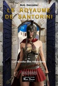 Bob Decoster - Le royaume de Santorini.