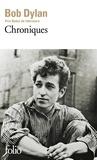 Bob Dylan - Chroniques - Volume 1.